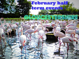 February_half_term_events_in_Gloucestershire