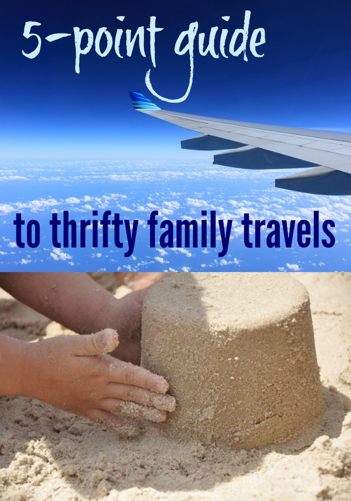 5-point guide to thrifty family travels
