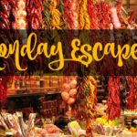 Monday Escapes #45