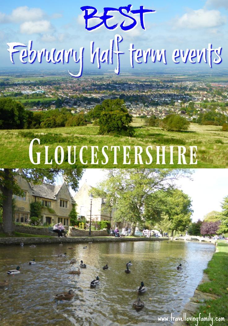 February half term events Gloucestershire
