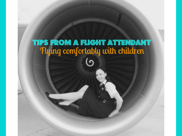 Tips from a Flight Attendant – Flying comfortably with children