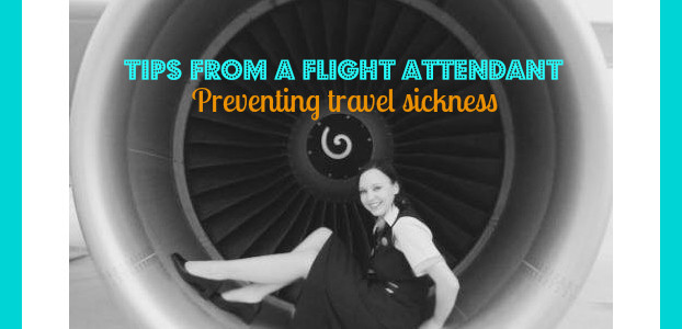 Tips from a Flight Attendant – Preventing travel sickness when flying