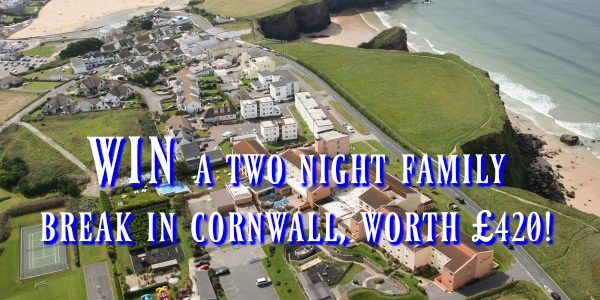 Win a family break at Sands Resort Hotel & Spa, Cornwall.  Worth £420!