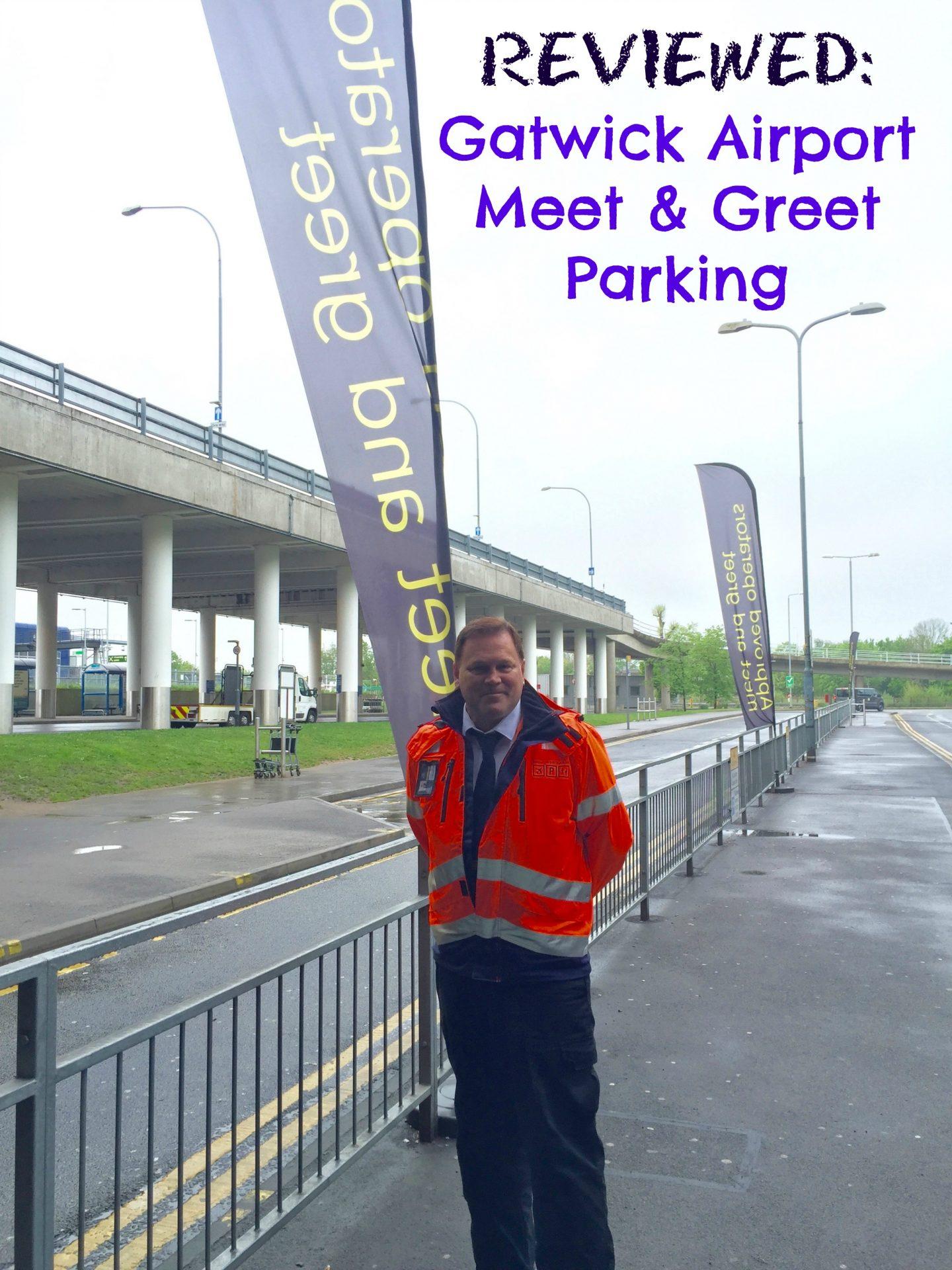 Review Gatwick Airport Meet & Greet Parking