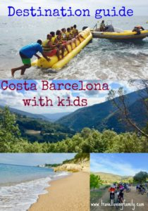 Destination guide Costa Barcelona with kids pinterest