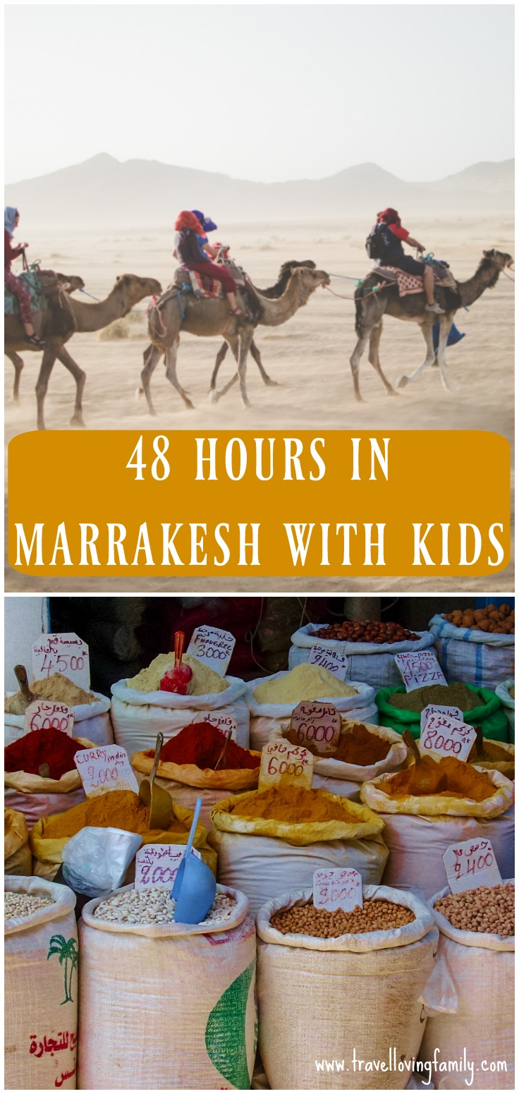 48 hours in Marrakesh with kids