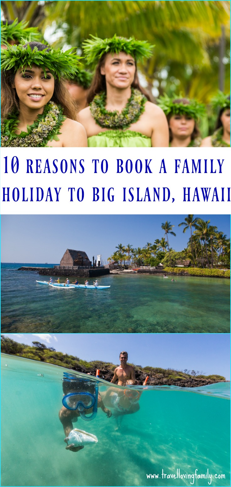what to do Family holiday Big Island, Hawaii
