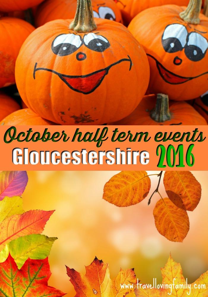 October half term events Gloucestershire 2016