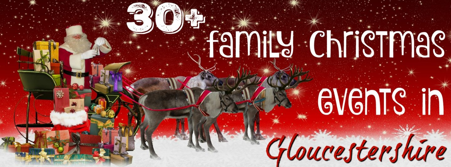 Family Christmas events in Gloucestershire