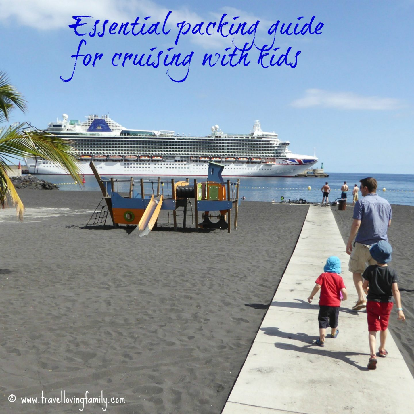 essential-packing-guide-for-cruising-with-kids