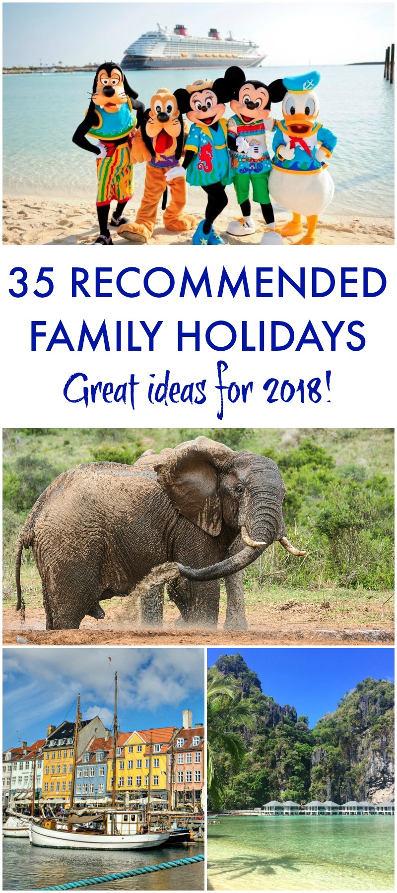 35 RECOMMENDED FAMILY HOLIDAYS Great ideas for 2018!