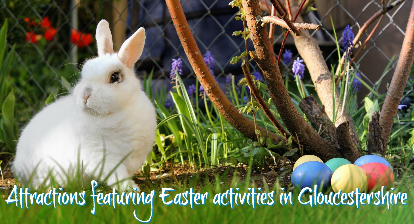 Easter events in Gloucestershire